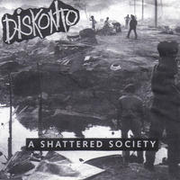 "DISKONTO - A Shattered Society 7""EP (Profane Existence) [USED]"