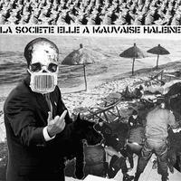 """LA SOCIETE ELLE A MAUVAISE HALEINE / PAVILIONUL 32 - split 7""""EP (La Societe Pue Prod)"""