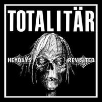 "TOTALITÄR - HeyDays Revisted 7""EP (Fight For Your Mind Records)"