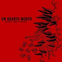 """UN QUATRO MORTO - Annusarsi, Scegliersi, Lamentarsi 7""""EP (Shove)"""