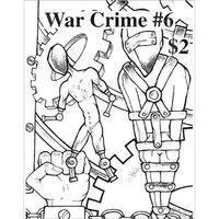 WAR CRIME #6 Zine (War Crime)