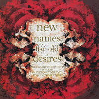 NEW NAMES FOR OLD DESIRES - 4 way split CD (Delusion Of Terror )