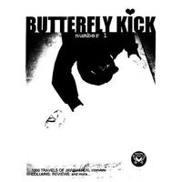 BUTTERFLY KICK #1 Zine (U-Do-Sha)