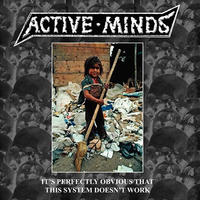 ACTIVE MINDS - It's Perfectly Obvious That This System Doesn't Work LP (Maloka)