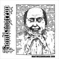 BOMBANGREPP - Maktmissbrukande Svin  7″EP (Halvfabrikat Records)