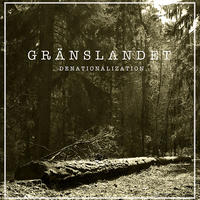 GRÄNSLANDET - Denationalization LP (Up The Punx Records)