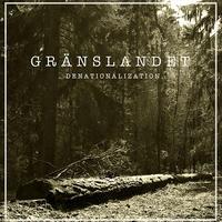 GRÄNSLANDET - Denationalization LP (Up The Punx Records)
