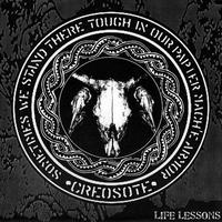 "CREOSOTE - Life Lessons 7""EP (Creosote)"