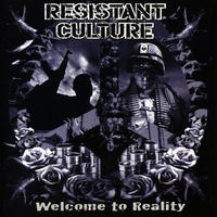 RESISTANT CULTURE - Welcome To Reality CD (Fight For Your Mind)