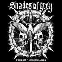 SHADES OF GREY - Freedom / Incarceration CD (Maquinas Records)