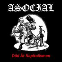 ASOCIAL - Död Åt Kapitalismen CD (Halvfabrikat Records)