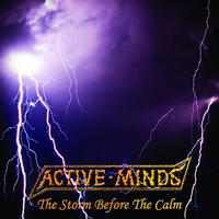 "ACTIVE MINDS  - The Storm Before The Calm 7""EP (Loony Tunes)"