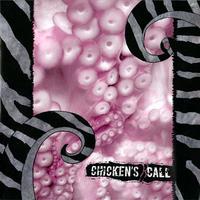 CHICKEN'S CALL - 27 LP (Perce Oreille)