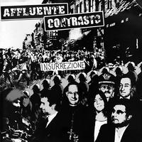 """AFFLUENTE / CONTRASTO - Insurrezione split 7""""EP (Accidia HC)"""
