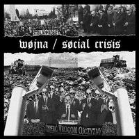 "WØJNA​ / SOCIAL CRISIS – split 7""EP (Up The Punx Records)"