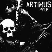 "ARTIMUS PYLE - Tonight Is The End Of Your Way 7""EP (Too Circle)"