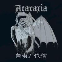 ATARAXIA - 自由ノ代償 CD (爆音連鎖)