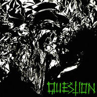 QUESTION – s/t LP+EPs CD (Distro Rakkos)
