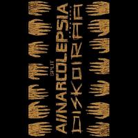A//NARCOLEPSIA / DISKOIRÄÄ - split cassette (Cabeza De Vaca)