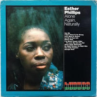 Esther Phillips – Alone Again Naturally