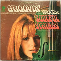 Soulful Strings, The ‎– Groovin' With The Soulful Strings