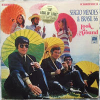 Sergio Mendes & Brasil '66 – Look Around