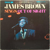 James Brown – Sings Out Of Sight