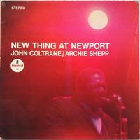 John Coltrane / Archie Shepp – New Thing at Newport