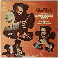 New Elvin Jones Trio, The ‎– Puttin' It Together