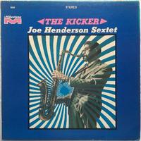 Joe Henderson Sextet – The Kicker