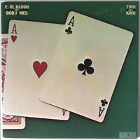 Earl Klugh & Bob James – Two Of A Kind
