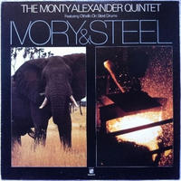 Monty Alexander Quintet, The – Ivory & Steel