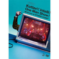 夜の本気ダンス「Kotteri!intelli!One Man Show!2018 Live at STUDIO COAST」(完全生産限定盤)