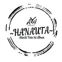 安達勇人1stアルバムCD『HANAUTA』
