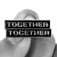"Together Together · Enamel Pin · 1.5"" x .5"""