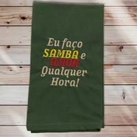 25:Eu faço SAMBA e AMOR qualquer hora!/Verde Musgo:ワンポイント刺繍入りマルチクロス:42×50