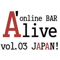 online BAR A'live vol.03 JAPAN! 前編