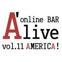 online BAR A'live vol.11 AMERICA!