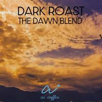 200g コーヒー豆 DARK ROAST (The Dawn Blend)深煎りブレンド