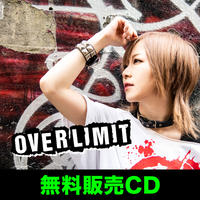 8th single「OVER LIMIT」