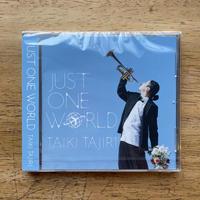 音楽CD|JUST ONE WORLD|TAIKI TAJIRI