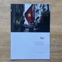 Tet - ベトナムのお正月に撮影した写真集