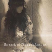Music of the bouquet of girumuru