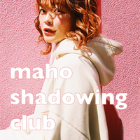maho shadowing club 発音解説付すべて見放題コース(2021.8)