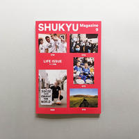 SHUKYU Magazine 9 / LIFE ISSUE
