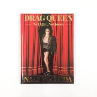 ヨシダナギ『DRAG QUEEN -No Light, No Queen-』