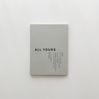 『ALL YOURS magazine vol,1』