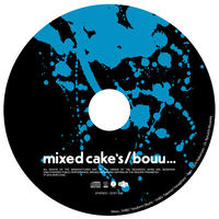 bouu...【mixed cake's】Supported by 中村雄一(ZEPPET STORE)