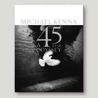 [サイン本!残り僅か ]MICHAEL KENNA 『A 45 YEAR ODYSSEY』45周年記念100点を収録