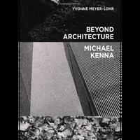マイケル・ケンナ『Beyond Architecture』ポスター付